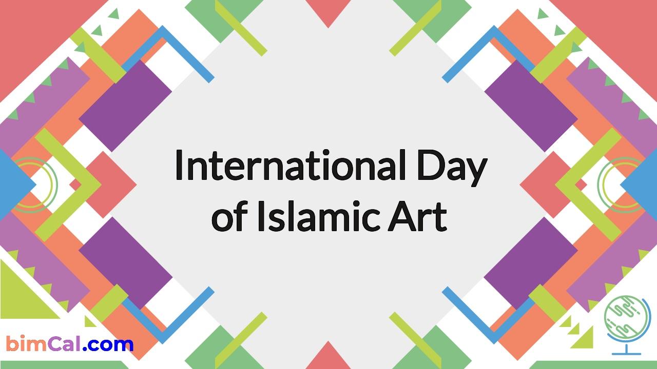 International Day of Islamic Art 2020
